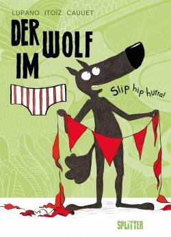 Der Wolf im Slip 3