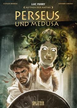 Mythen der Antike: Perseus und Medusa