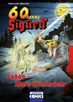 Sigurd Bd. 6 - Laban - Thors Wiederkehr