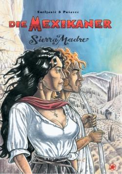 Die Mexikaner 4 - Sierra Madre