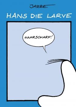 Hans die Larve 2