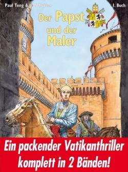 Der Papst und der Maler Buch 1+2