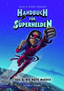 Handbuch für Superhelden 2