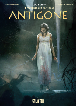 Mythen der Antike: Antigone