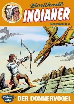 Berühmte Indianer Sonderband 3
