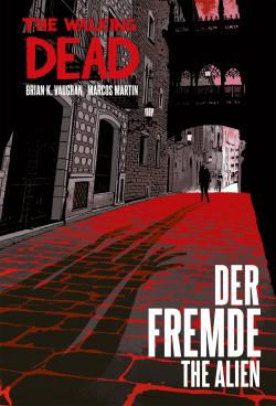 The Walking Dead: Der Fremde/The Alien