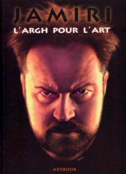 Jamiri: L'Argh pour L'Art