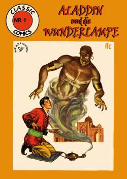 Classic Comics 1: Aladdins Wunderlampe