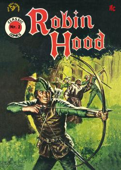 Classic Comics 2: Robin Hood