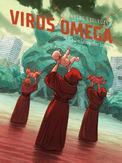 Virus Omega 2: Die Götter der Sterne