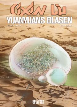 Cixin Liu: Yuanyuans Blasen