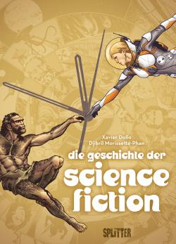 Die Geschichte der Science-Fiction