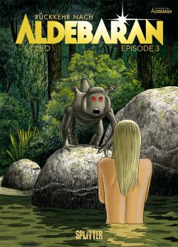 Rückkehr nach Aldebaran 03