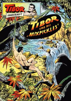 Tibor SH - Tibor und die Mixpickles