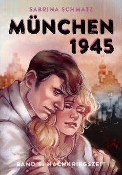 München 1945 Band 6