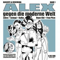 ALEX gegen die moderne Welt