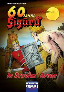 Sigurd Bd. 8 - In Drudius' Arena