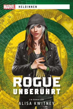 Marvel: Marvel-Heldinnen - Rogue unberührt