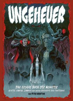 Ungeheuer - Das große Buch der Monster