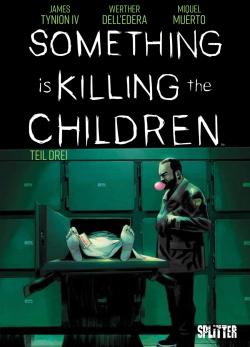 Something is killing the Children 3