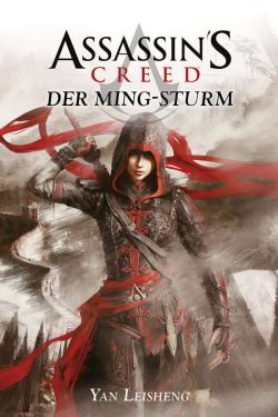 Cross Cult - Leseprobe: Assassins Creed Ming Sturm