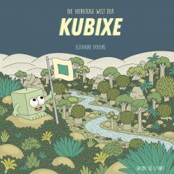 Die viereckige Welt der Kubixe