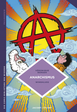 Die Comic-Bibliothek des Wissens: Anarchismus