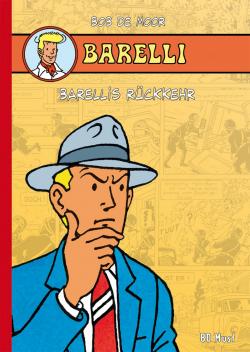 Barelli - Barellis Rückkehr