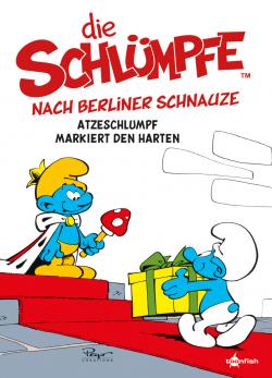 Die Schlümpfe Mundart 2: Die Schlümpfe nach Berliner Schnauze