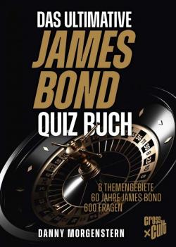 Das ultimative James Bond Quizbuch