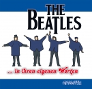 THE BEATLES ... in ihren eigenen Worten